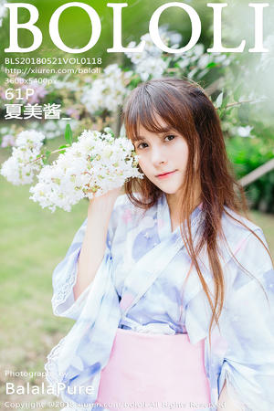[BoLoLi] 2018.05.21 VOL.118 夏美酱_