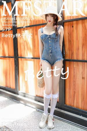 [MFStar] 2019.11.11 VOL.228 Betty林子欣