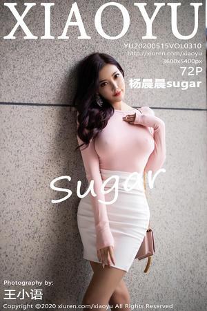 [XIAOYU] 2020.05.15 VOL.310 杨晨晨sugar