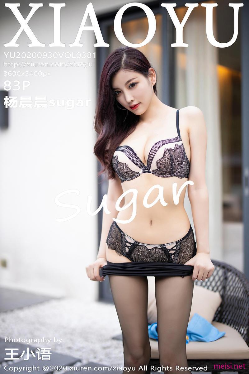 [XIAOYU] 2020.09.30 VOL.381 杨晨晨sugar
