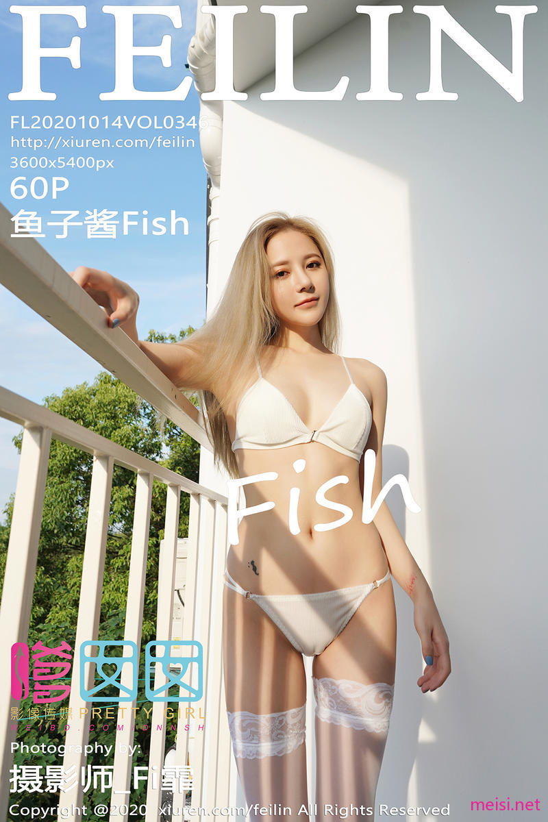 [FEILIN] 2020.10.14 VOL.346 鱼子酱Fish