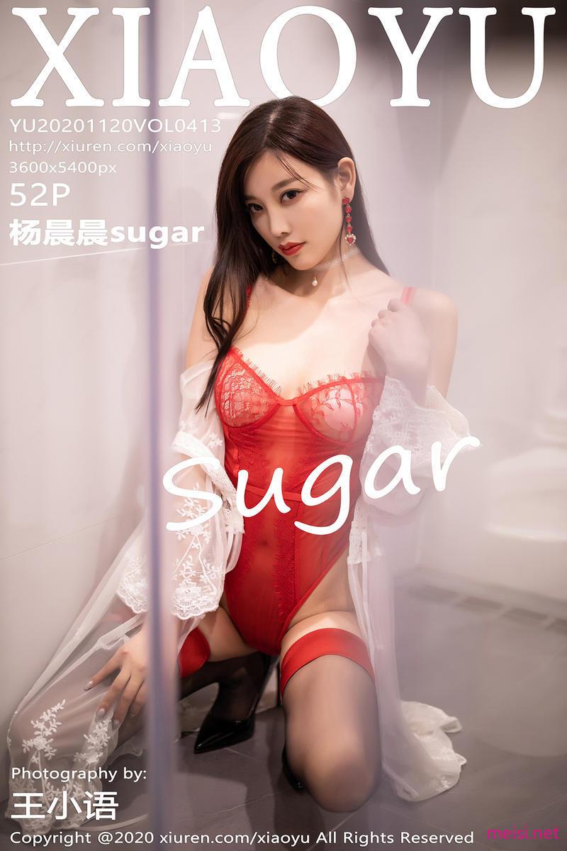 [XIAOYU] 2020.11.20 VOL.413 杨晨晨sugar