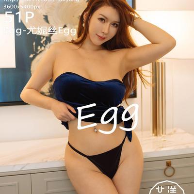[HuaYang] 2020.11.26 VOL.329 Egg-尤妮丝Egg