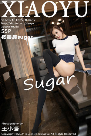 [XIAOYU] 2021.01.22 VOL.457 杨晨晨sugar